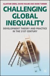 Challenging Global Inequality - Alastair Greig (ISBN: 9781403948243)