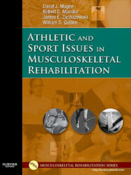 Athletic and Sport Issues in Musculoskeletal Rehabilitation (ISBN: 9781416022640)