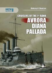 Cruisers of the 1st Rank: Avrora, Diana, Pallada (2015)
