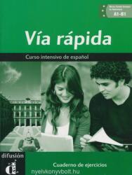 Via rápida A1-B1 - Cuaderno de ejercicios + CD - Ainciburu Maria Cecilia, Tayefeh Elisabeth, Vazquez Graciela (ISBN: 9788484436560)