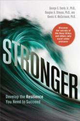 Stronger: Develop the Resilience You Need to Succeed (2015)