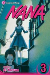 Nana, Vol. 3 - Ai Yazawa (ISBN: 9781421504797)