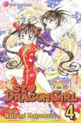 St. Dragon Girl, Volume 4 - Natsumi Matsumoto, Natsumi Matsumoto (ISBN: 9781421520131)