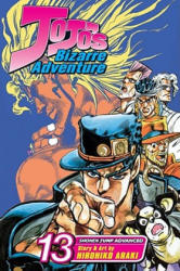 Jojo's Bizarre Adventure: Part 3--Stardust Crusaders, Vol. 13 (ISBN: 9781421524061)