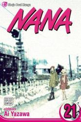 Nana, Vol. 21 - Ai Yazawa (ISBN: 9781421533087)