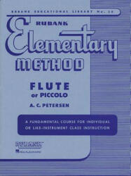 RUBANK ELEMENTARY METHOD - A. C. Petersen (ISBN: 9781423444824)