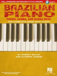 Brazilian Piano - Robert Willey, Alfredo Cardim (ISBN: 9781423452737)