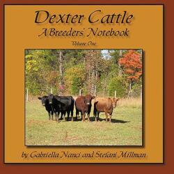Dexter Cattle: A Breeders' Notebook (ISBN: 9781438983417)