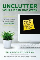 Unclutter Your Life in One Week (ISBN: 9781439150474)