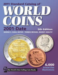 "Standard Catalog of"" World Coins - 2001 to Date (ISBN: 9781440211607)"