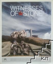 Witnesses of Stone - 1944-1989: Socialist Monuments and Architecture in Bulgaria (ISBN: 9788897395089)