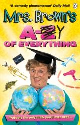 Mrs. Brown's A to Y of Everything (2015)