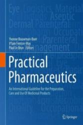 Practical Pharmaceutics - Yvonne Bouwman-Boer, V'Iain Fenton-May, Paul Le Brun (2015)