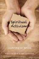 Spiritual Activism - Leadership as Service (2015)