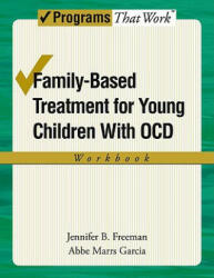Family-Based Treatment for Young Children with OCD Workbook (2008)
