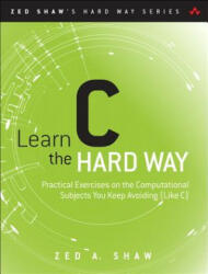 Learn C the Hard Way (2015)
