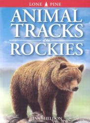 Animal Tracks of the Rockies (ISBN: 9781551050898)