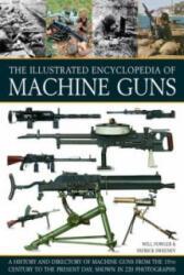 Illustrated Encylopedia of Machine Guns (2015)