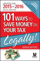 101 Ways to Save Money on Your Tax - Legally! (2015)