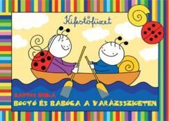 Bogyó és Babóca a Varázsszigeten (ISBN: 9789634100898)