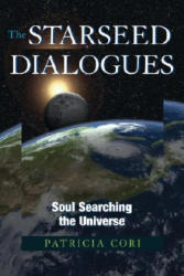 Starseed Dialogues - Soul Searching the Universe (ISBN: 9781556437830)