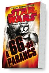 Star Wars - A 66-os parancs (ISBN: 9789634973072)