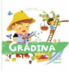 Grădina. Enciclopedia celor mici. Larousse (ISBN: 9786066098762)