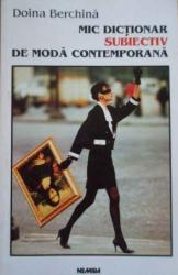 Mic dicționar subiectiv de modă contemporană (2008)