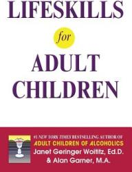Lifeskills for Adult Children (ISBN: 9781558740709)