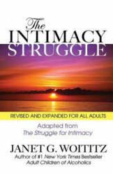Intimacy Struggle - Janet Geringer Woititz (ISBN: 9781558742772)