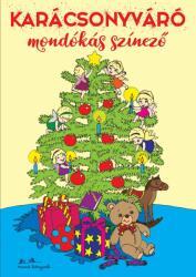 Karácsonyváró Mondókás Színező (ISBN: 9789634030041)