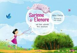 Sarinne & Elenore and their splendid first adventure (ISBN: 9786067421248)