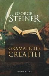 Gramaticile creației (ISBN: 9789735050061)