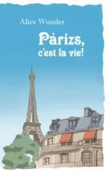 Párizs, c'est la vie! (2015)