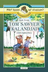 Tom Sawyer kalandjai (2015)