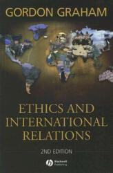 Ethics and International Relations - Gordon Graham (2008)