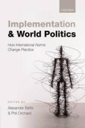 Implementation and World Politics (2014)