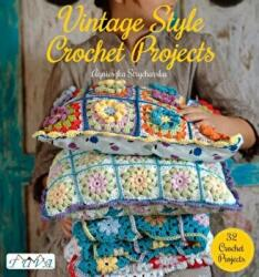 VINTAGE STYLE CROCHET PROJECTS (2015)