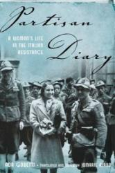 Partisan Diary - A Woman's Life in the Italian Resistance (2014)