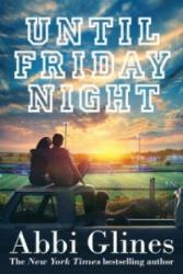 Until Friday Night (2015)