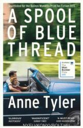 Anne Tyler: A Spool of Blue Thread (2015)