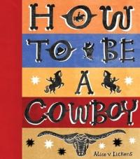 How to be a Cowboy - Activity Book (2014)