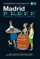 Madrid: The Monocle Travel Guide Series (2015)