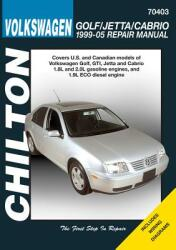 Chilton's Volkswagon Golf/Jetta 1995-05 Repair Manual (ISBN: 9781563927188)