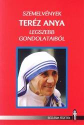 Szemelvények Teréz anya legszebb gondolataiból (ISBN: 9789633633557)