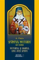 Sfântul Nectarie din Eghina. Nectarul și amarul unei vieți sfinte (ISBN: 9786068653587)