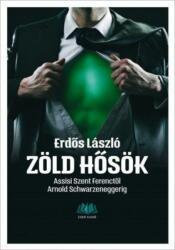 Zöld hősök (2015)