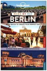 Lonely Planet Make My Day Berlin (ISBN: 9781743609309)