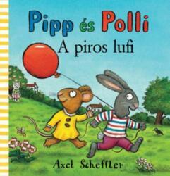 Pipp és Polli - A piros lufi (2015)