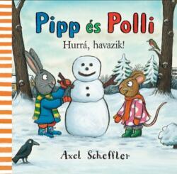 Pipp és Polli - Hurrá havazik! (2015)